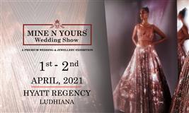 Mine N Yours Wedding Show- Ludhiana