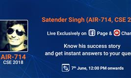 Live Streaming with IAS Satender Singh(AIR 714, CSE 2018)