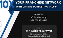 [Live Webinar] 10x Your Franchise Network with Digital Marketing in 2019
