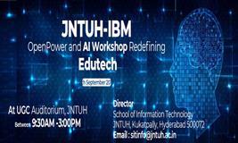 JNTU - IBM OpenPOWER AI Workshop AI Workshop Redefining Educate