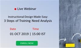 [Webinar] Instructional Design Made Easy: 3 Steps of Training Need Analysis