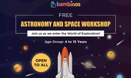 FREE ASTRONOMY & SPACE WORKSHOP by Bambinos