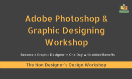 Adobe Photoshop & Graphics Workshop