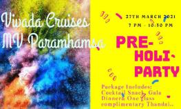 Pre Holi Party at Vivada Cruises