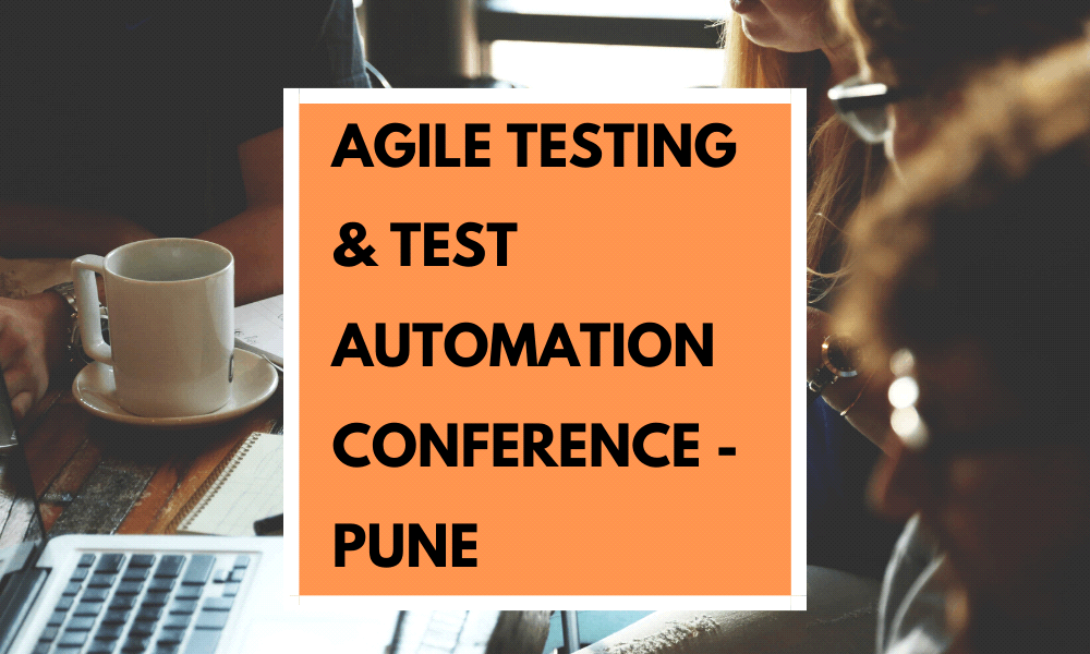 Agile Testing & Test Automation Conference Pune