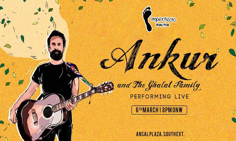 Ankur & The Ghalat Family Performing Live