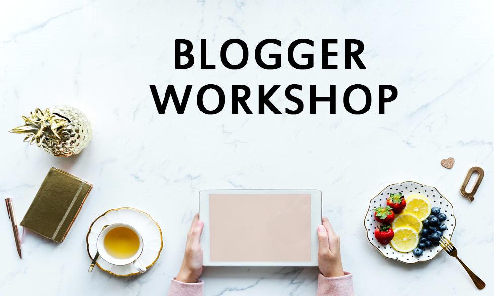Bloggers Workshop
