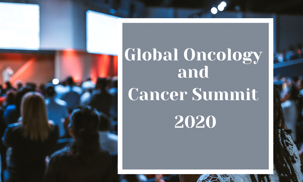 Global Oncology and Cancer Summit - 2020