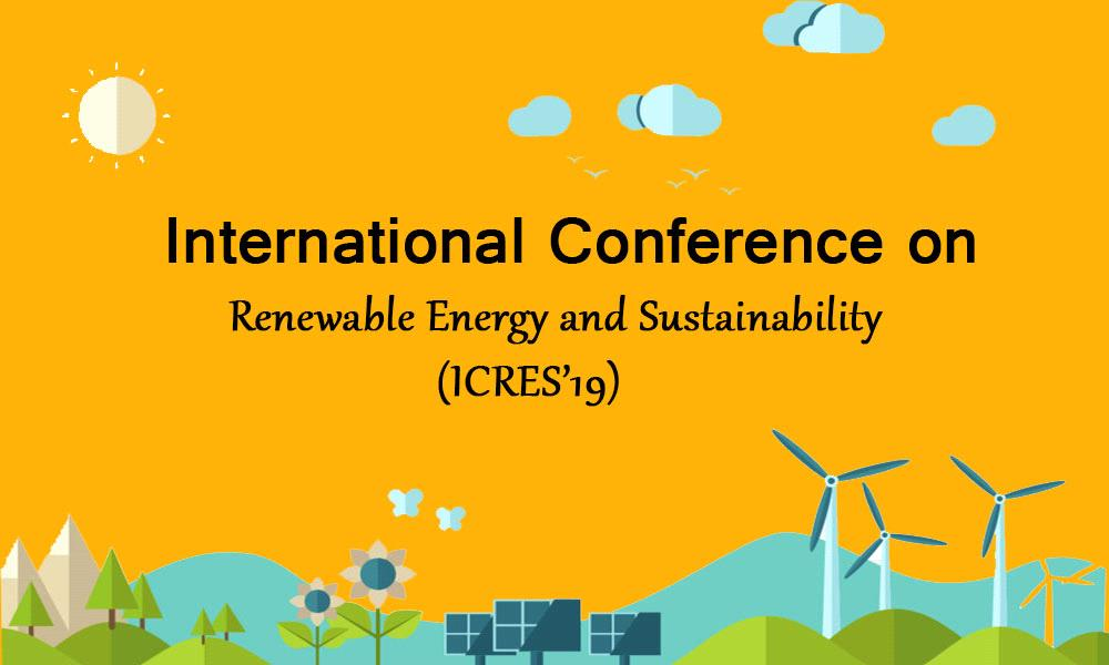 International Conference on Renewable Energy and Sustainability