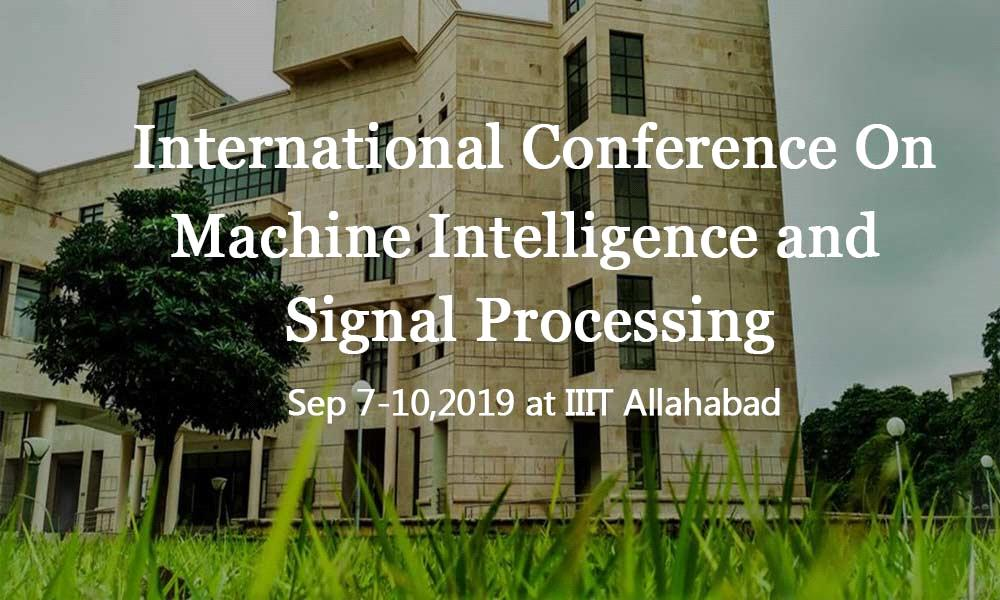 International Conference on Machine Intelligence and Signal Processing
