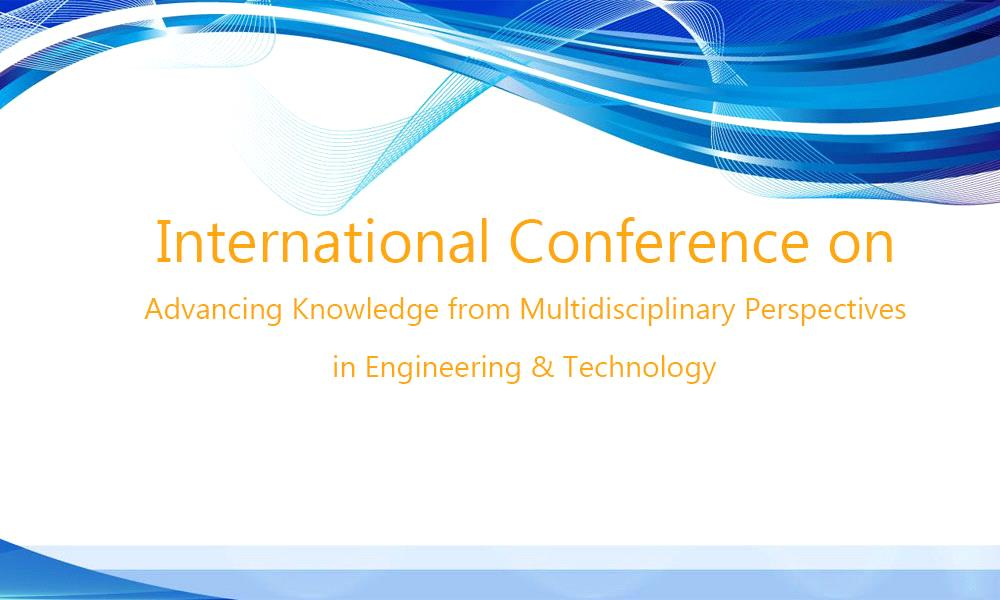International Conference on Advancing Knowledge from Multidisciplinary Perspectives