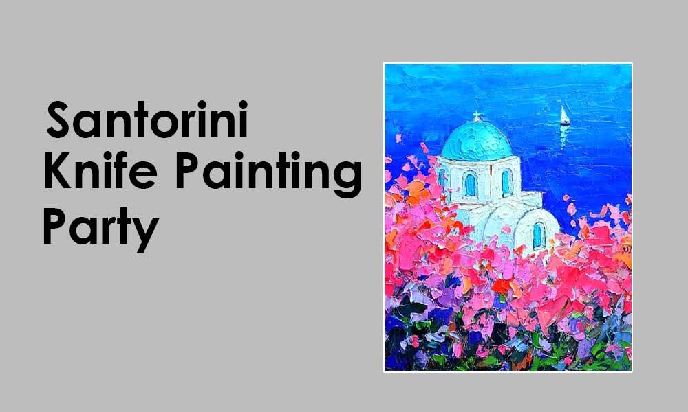 Shimmering Santorini Knife Painting Party