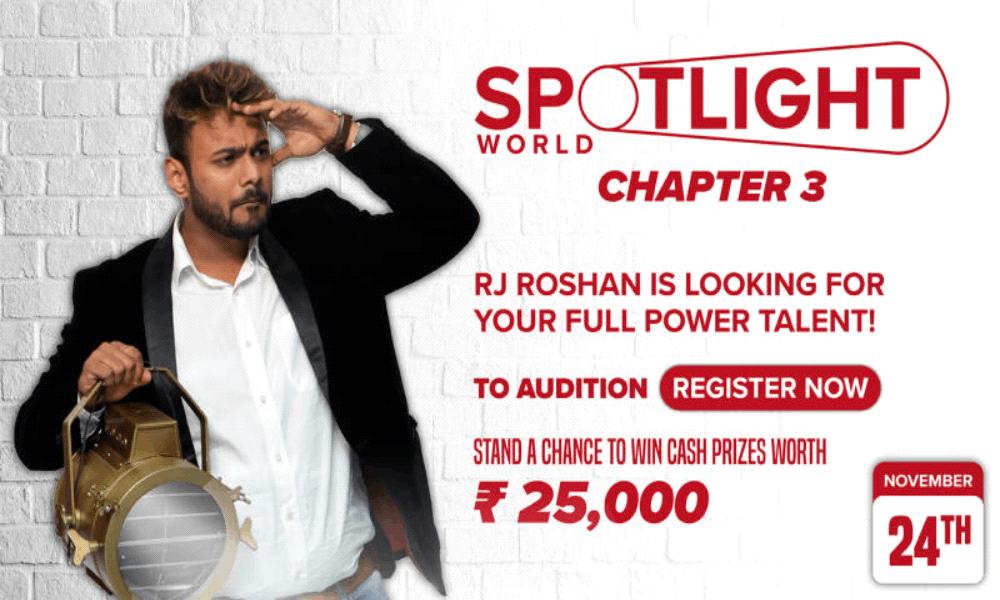 Spotlight Chapter 3 - India's Biggest Online Talent Hunt